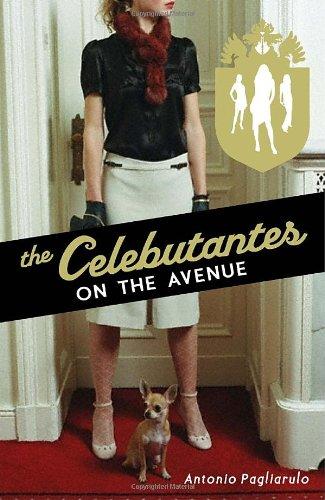 9780385734042: The Celebutantes: On the Avenue