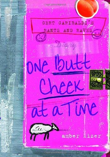9780385734301: Gert Garibaldi's Rants and Raves: One Butt Cheek at a Time