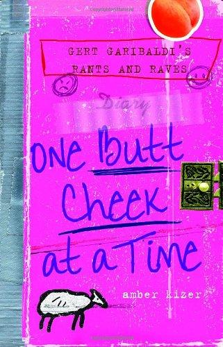 9780385734318: Gert Garibaldi's Rants and Raves: One Butt Cheek at a Time
