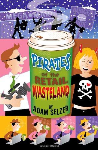 9780385734820: Pirates of the Retail Wasteland