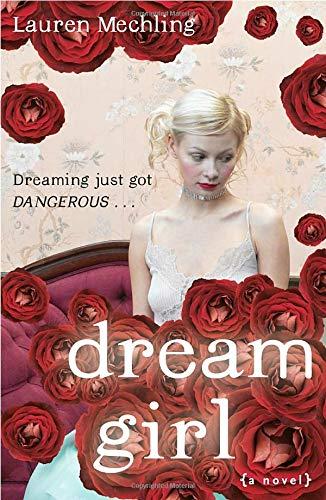 Dream Girl: Lauren Mechling