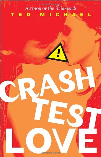 9780385735803: Crash Test Love