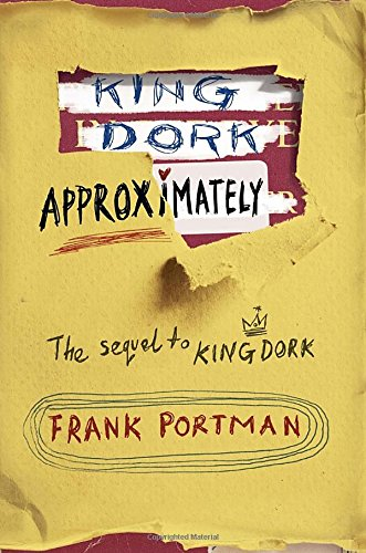 King Dork Approximately: Portman, Frank