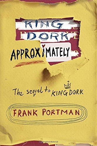 9780385736183: King Dork Approximately