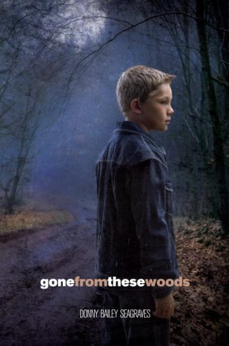 9780385736299: Gone from These Woods