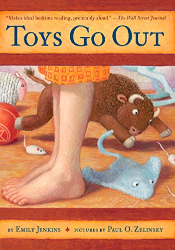 9780385736619: Toys Go Out: Being the Adventures of a Knowledgeable Stingray, a Toughy Little Buffalo, and Someone Called Plastic