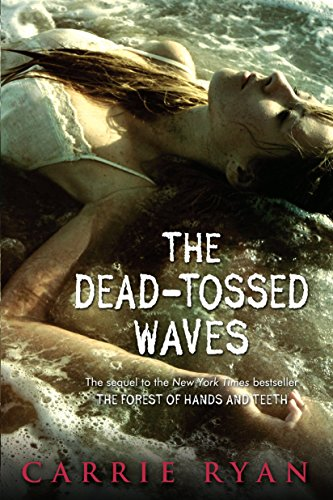 9780385736855: The Dead-Tossed Waves