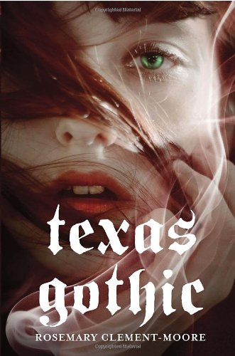Texas Gothic: Clement-Moore, Rosemary