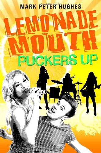 9780385737128: Lemonade Mouth Puckers Up