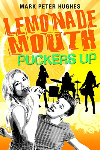 9780385737135: Lemonade Mouth Puckers Up