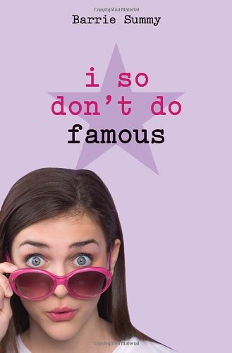 9780385737906: I So Don't Do Famous