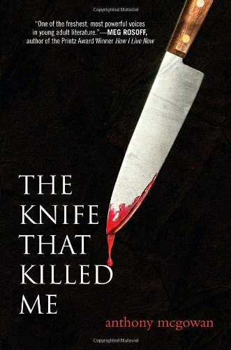 9780385738224: The Knife That Killed Me