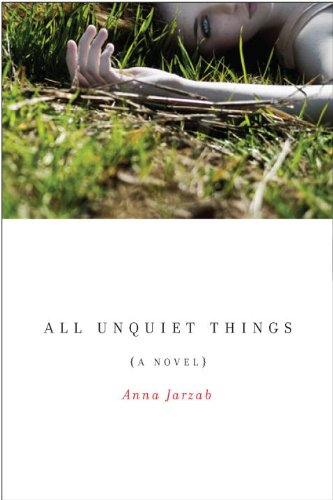 All Unquiet Things: Jarzab, Anna