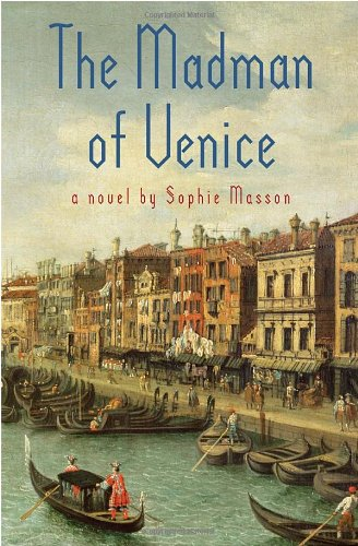 9780385738439: The Madman of Venice