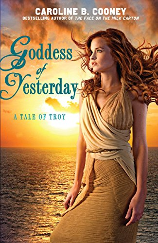9780385738651: Goddess of Yesterday: A Tale of Troy