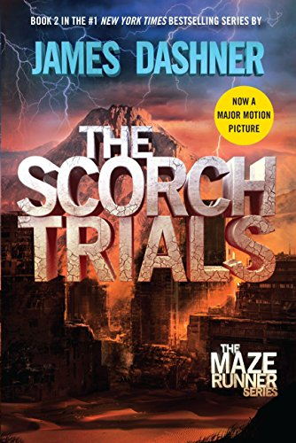 [signed] The Scorch Trials: Maze Runner, Book Two