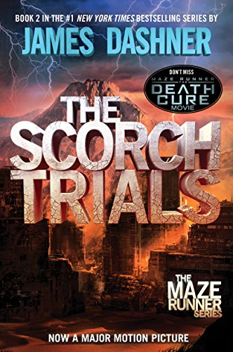 9780385738767: The Scorch Trials (Maze Runner, Book 2)