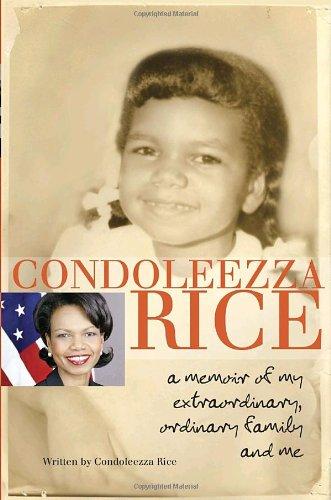 9780385738798: Condoleezza Rice: A Memoir of My Extraordinary, Ordinary Family and Me