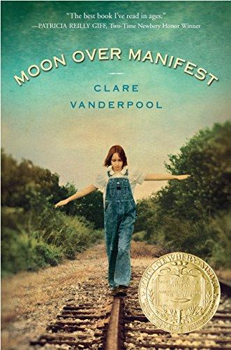 Moon Over Manifest: Clare Vanderpool
