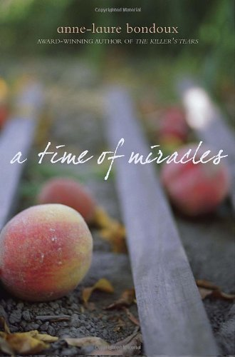 9780385739221: A Time of Miracles