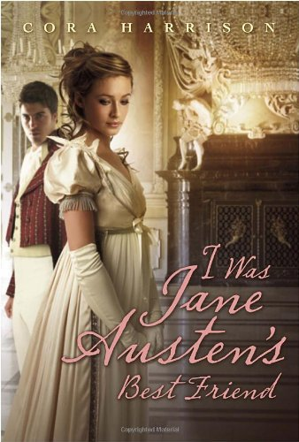 9780385739405: I Was Jane Austen's Best Friend