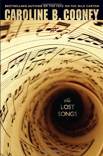 The Lost Songs (9780385739665) by Caroline B. Cooney