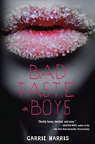 Bad Taste in Boys: Harris, Carrie