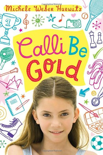9780385739702: Calli Be Gold
