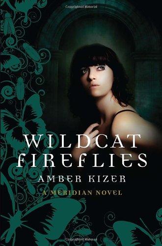 9780385739719: Wildcat Fireflies: A Meridian Novel