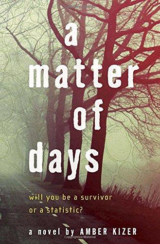 A Matter of Days: Kizer, Amber