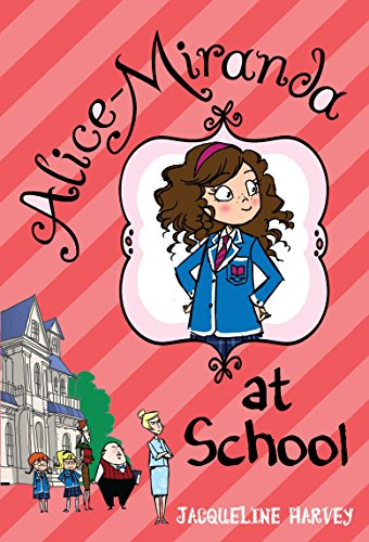 9780385739948: Alice-Miranda at School (Alice-Miranda (Quality))