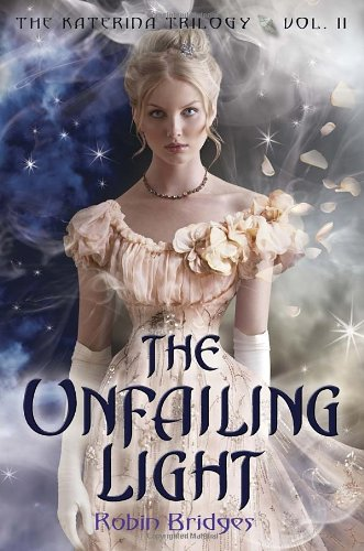 9780385740241: The Katerina Trilogy, Vol. II: The Unfailing Light
