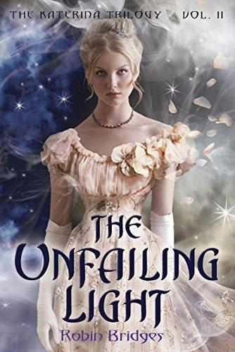 9780385740258: The Unfailing Light (Katerina Trilogy)