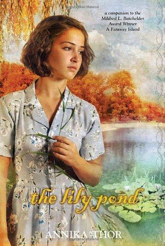 9780385740395: The Lily Pond (Mildred L. Batchelder Honor Books)