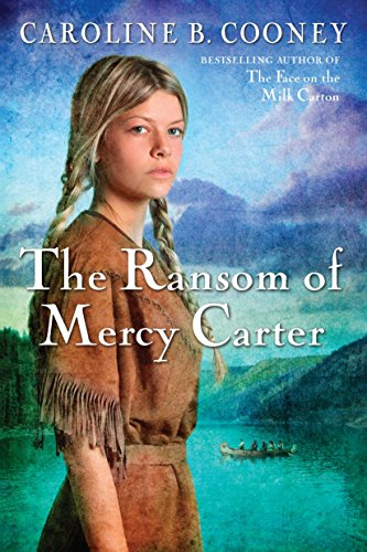 9780385740463: The Ransom of Mercy Carter
