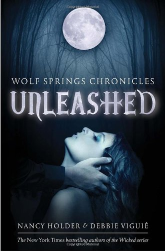 9780385740982: Unleashed (Wolf Spring Chronicles)
