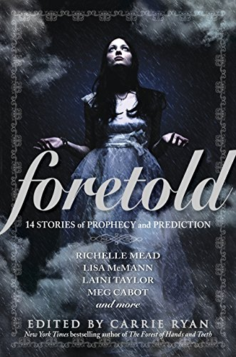 9780385741293: Foretold: 14 Tales of Prophecy and Prediction
