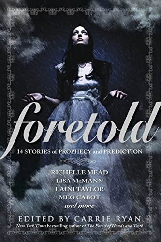 9780385741309: Foretold: 14 Stories of Prophecy and Prediction