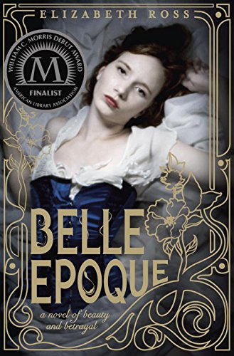 Belle Epoque: Ross, Elizabeth