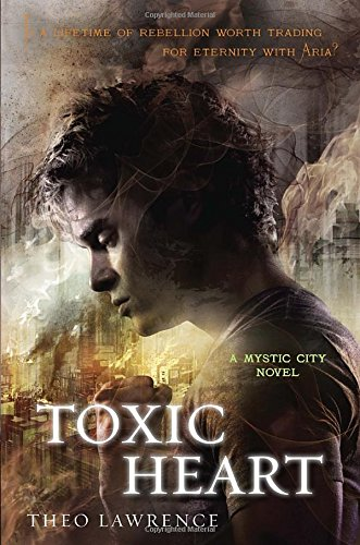 9780385741620: Toxic Heart: A Mystic City Novel (Mystic City Trilogy)