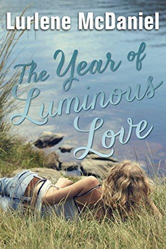The Year of Luminous Love: McDaniel, Lurlene