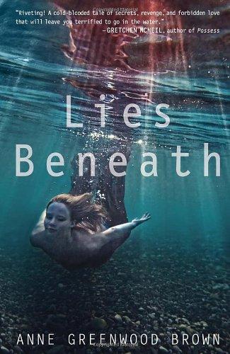 Lies Beneath: Greenwood Brown, Anne