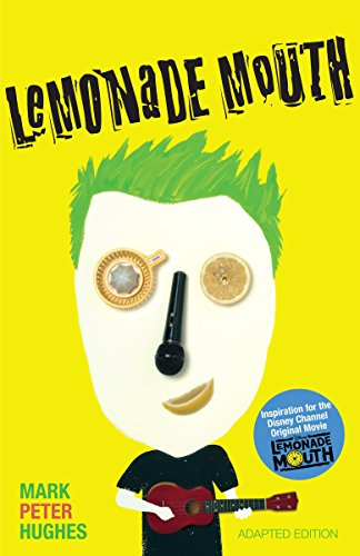 9780385742085: Lemonade Mouth: Adapted Movie Tie-In Edition