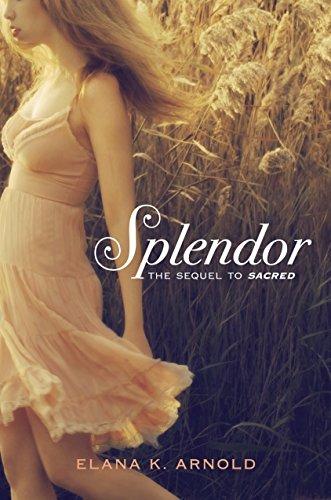 Splendor: Arnold, Elana K.