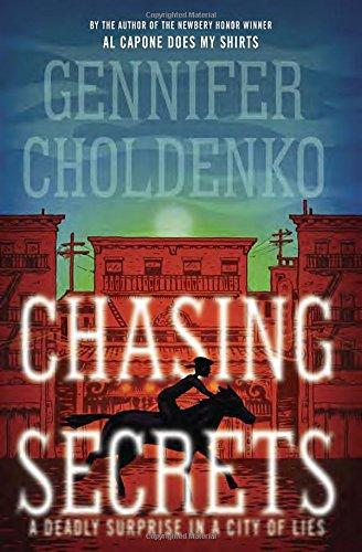 Chasing Secrets: Choldenko, Gennifer