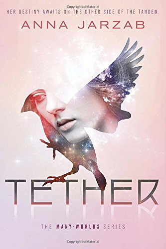 9780385742801: Tether (Many-Worlds)