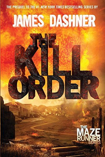 9780385742887: The Kill Order (Maze Runner, Book Four; Origin): Book Four; Origin