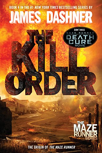 9780385742894: The Kill Order: Book Four; Origin (The Maze Runner Series)