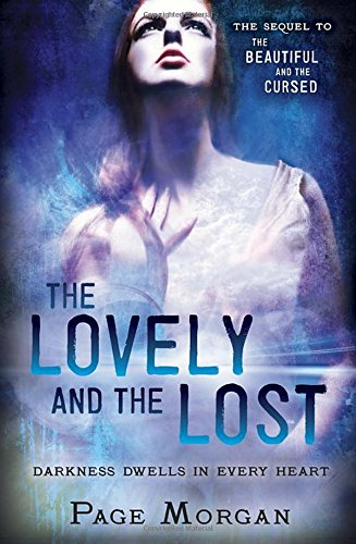 The Lovely and the Lost (Dispossessed): Morgan, Page