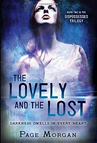 9780385743143: The Lovely and the Lost (Dispossessed)